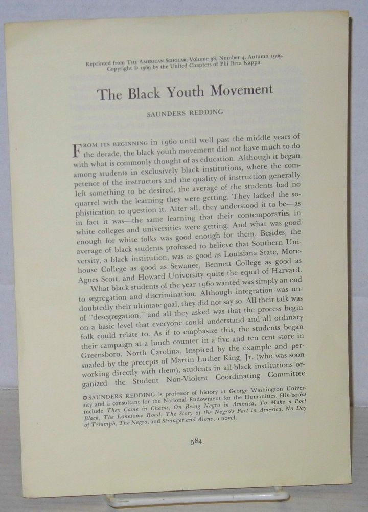 The Black Youth Movement: reprinted from The American Scholar, volume 38, number 4, Autumn 1969. Saunders Redding.