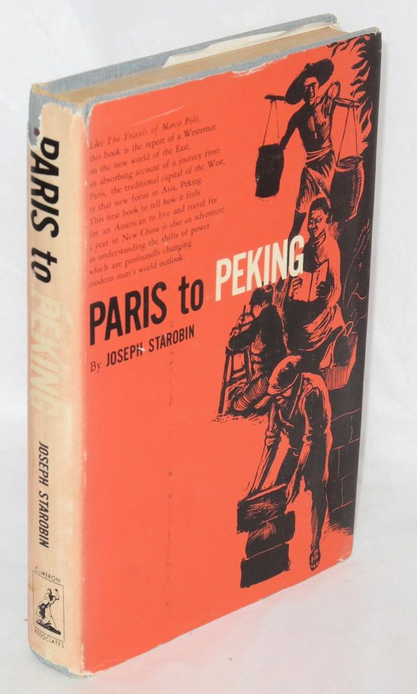 Paris to Peking. Joseph R. Starobin.