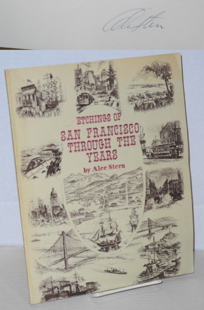 Etchings of San Francisco through the years. Alec Stern.
