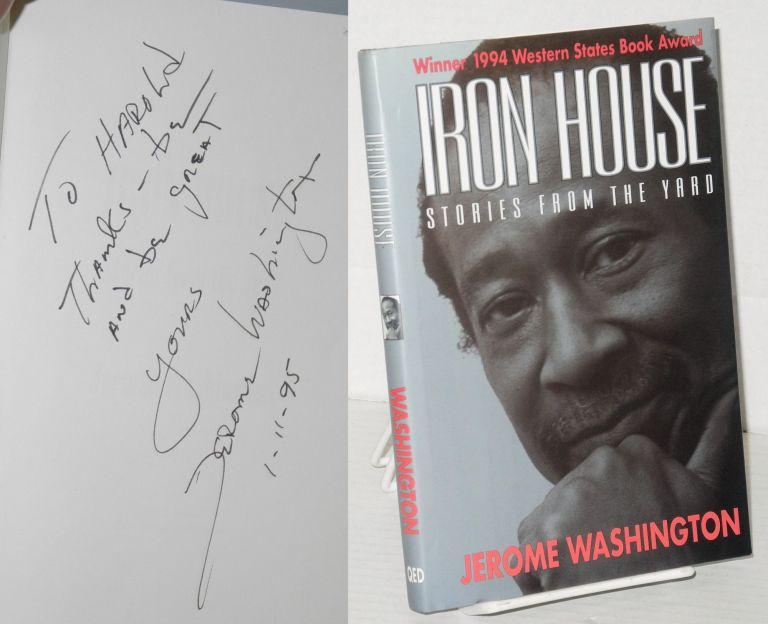 Iron house; stories from the yard. Jerome Washington.