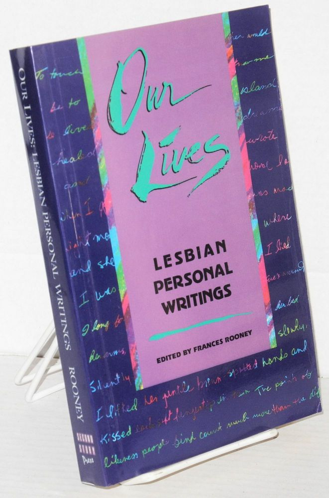 Our lives: lesbian personal writings. Frances Rooney, , Tee A. Corinne, Sapphire.