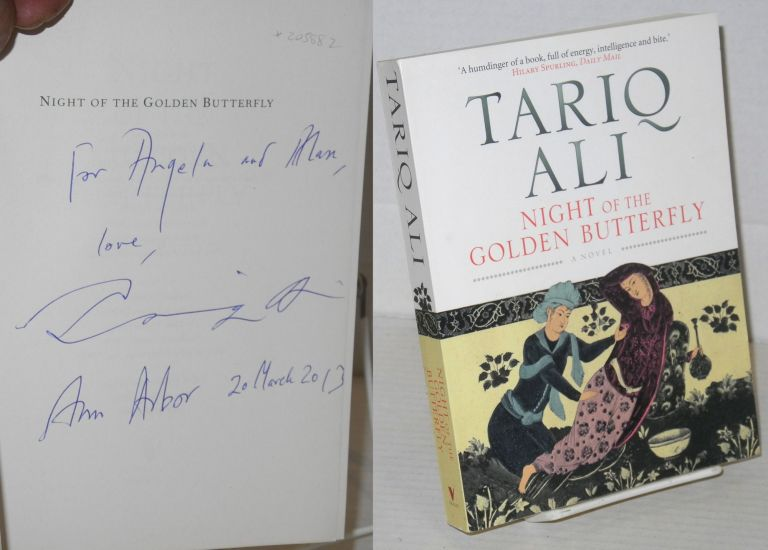 Night of the golden butterfly, a novel. Tariq Ali.
