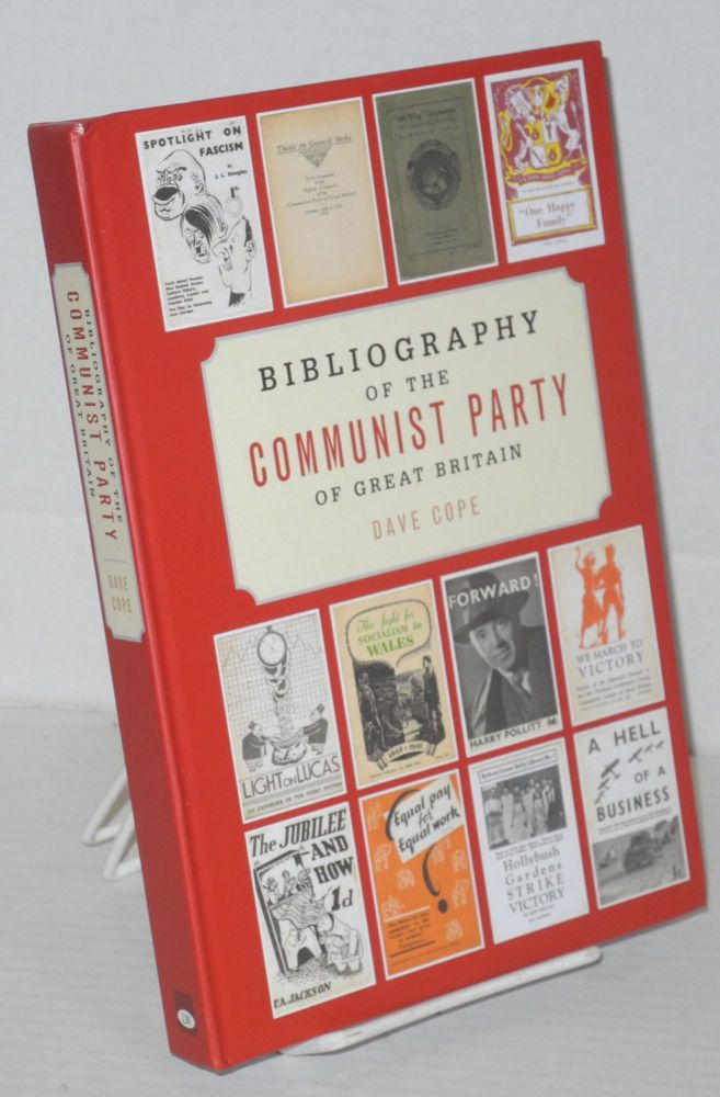 Bibliography of the Communist Party of Great Britain. Dave Cope.