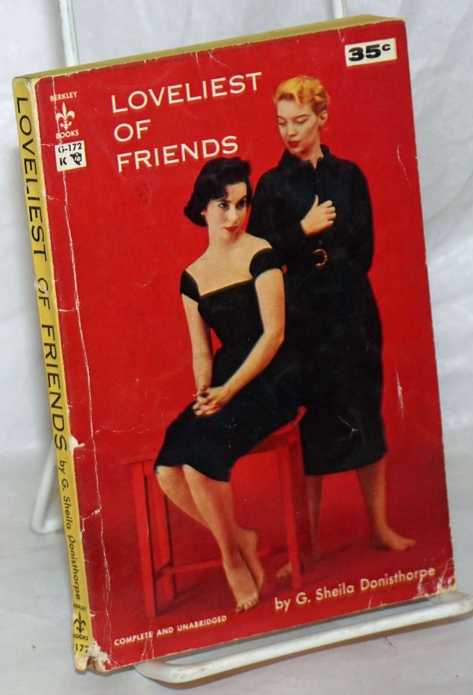 Loveliest of friends complete and unabridged. G. Sheila Donisthorpe.