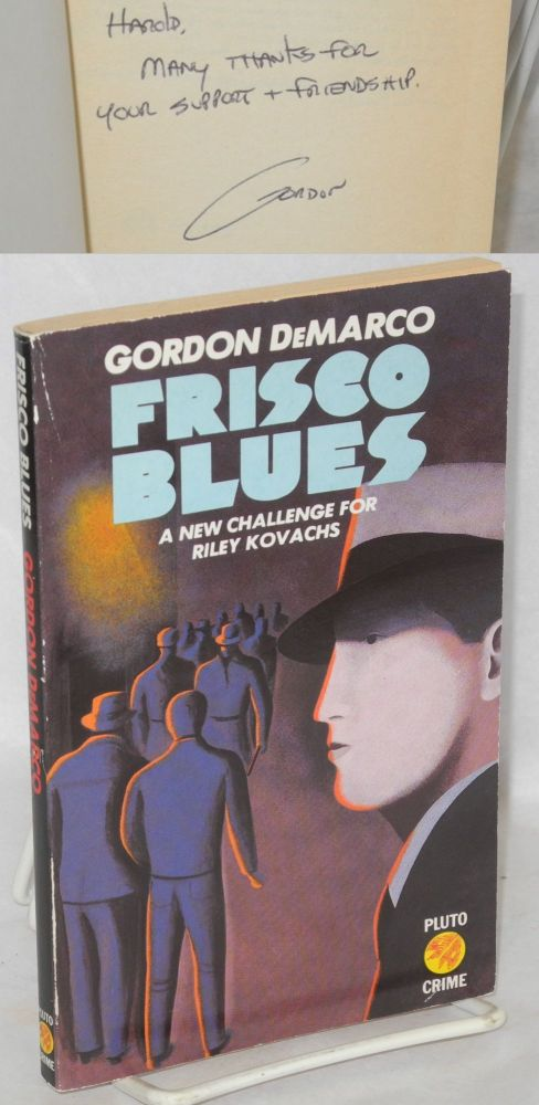 Frisco blues. Gordon DeMarco.