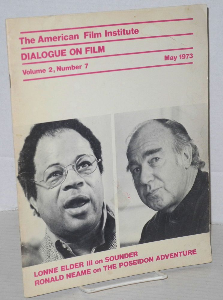 Dialogue on film: vol. 2, #7, May 1973. Rochelle Reed, , Lonnie Elder III, Ronald Neame.