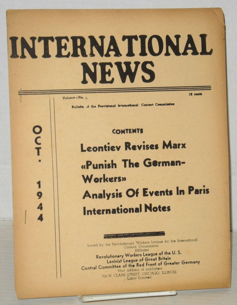International news, theoritical organ of the International Contact Commission, Oct. 1944, vol. 6, no. 9. Hugo Oehler, ed.