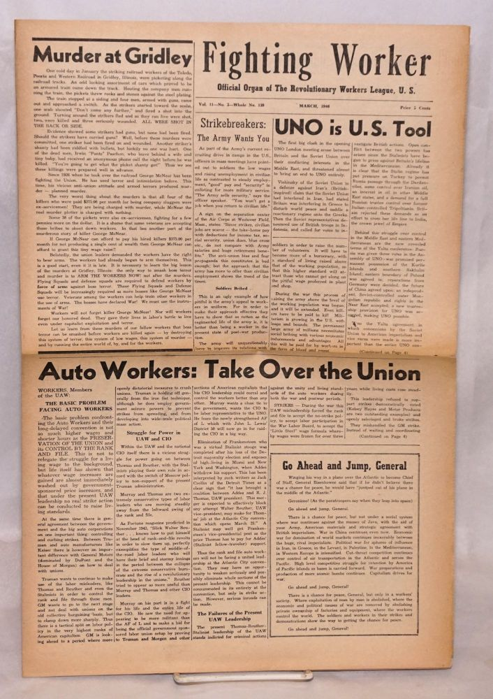 The fighting worker, official organ of the Revolutionary Workers League, U.S. Vol. 11, no. 3, whole no. 139, March, 1946. Revolutionary Workers League.
