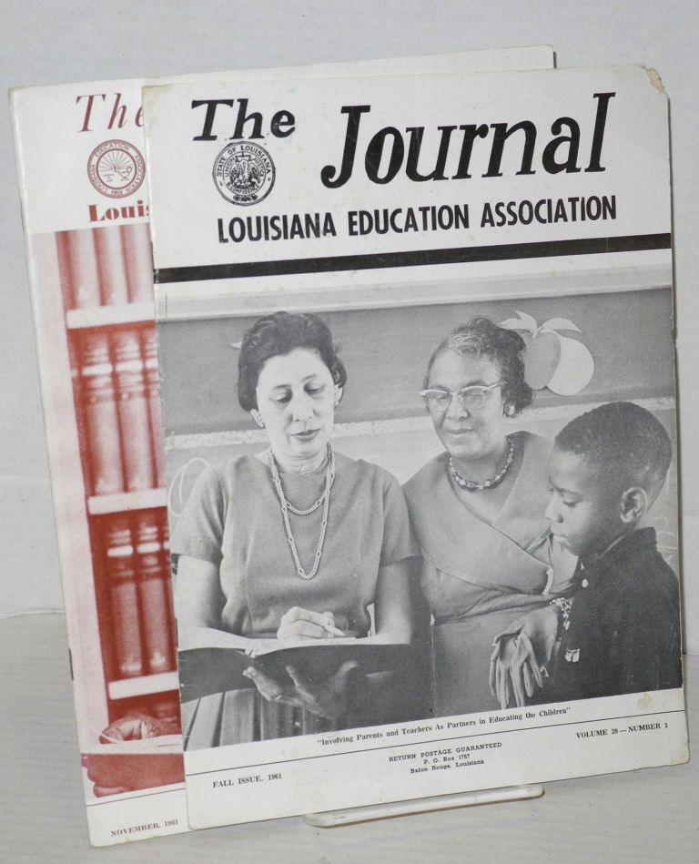 The journal: Louisiana Education Association; vol. 39, #1, Fall issue and vol. 40, #6, November 1961 [two issues]. Robert N. Perry.
