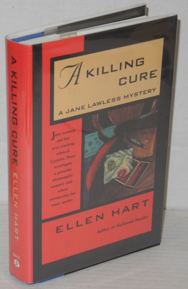 A killing cure; a Jane Lawless mystery. Ellen Hart.