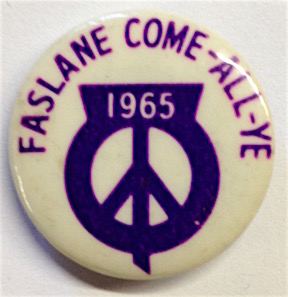 Faslane Come-all-ye / 1965 [pinback button]