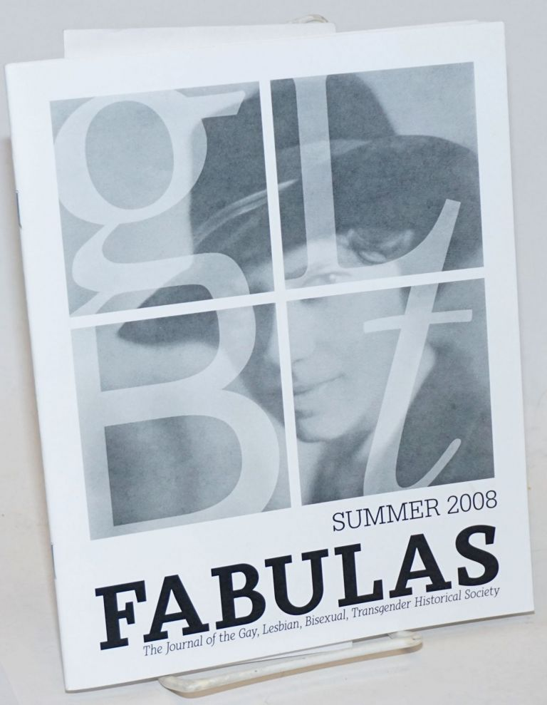 Fabulas: the journal of the Gay, Lesbian, Bisexual, Transgender Historical Society; Summer 2008