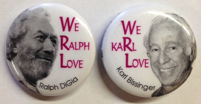 We Ralph Love [with] We KaRl Love [Pair of pins depicting Ralph DiGia and Karl Bassinger]. War Resisters League.