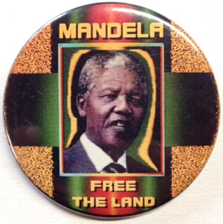 Mandela / Free the Land [pinback button]