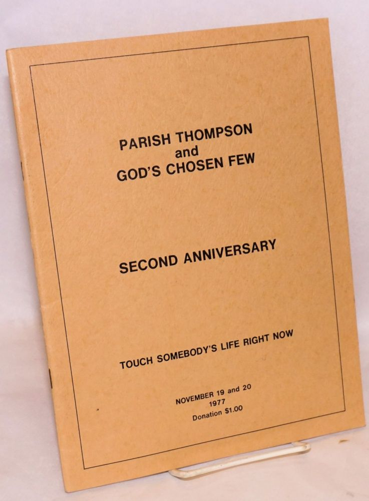 Parish Thompson and God's Chosen Few: Second anniversary. Touch somebody's life right now