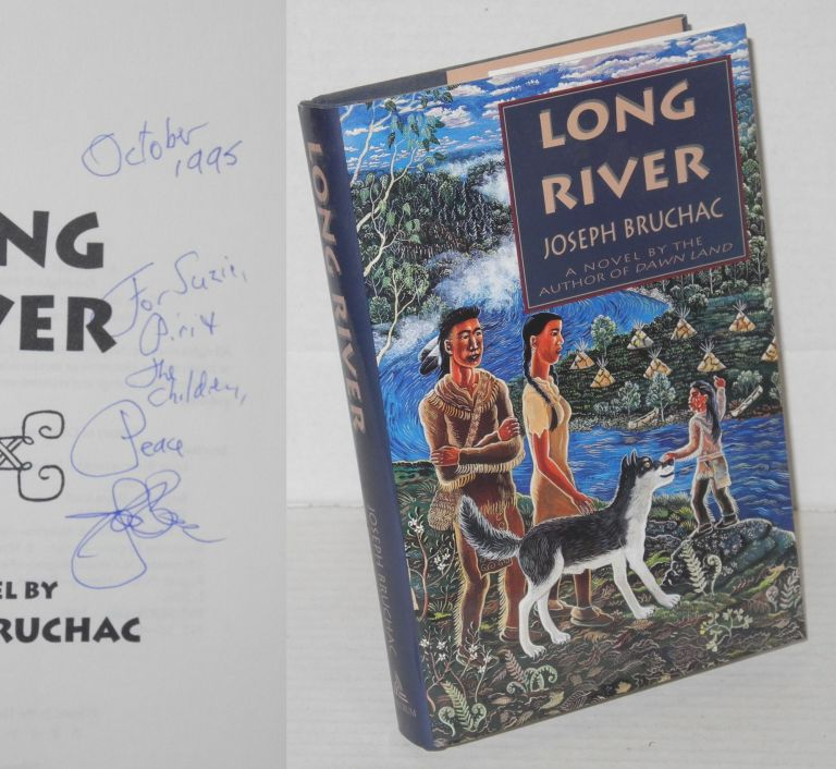 Long River A Novel. Joseph Bruchac.