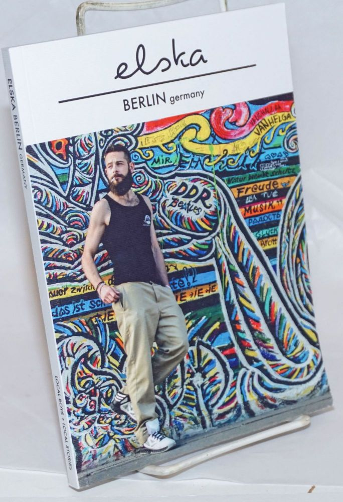 Elska magazine issue (02) Berlin Germany; local boys + local stories. Liam Campbell, and photographer.