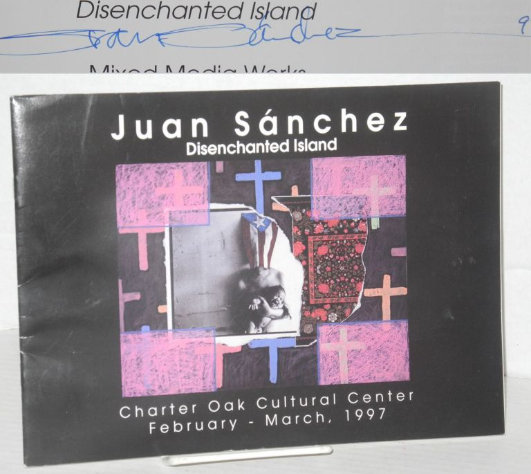 Rican structions: Disenchanted island. Mixed media works. Juan Sánchez, Marysol Nieves, Curlee Raven Holton.