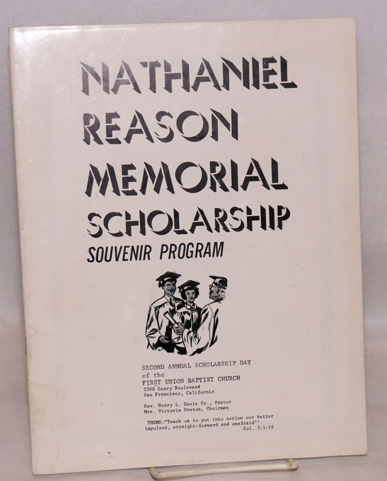 Nathaniel Reason memorial scholarship; souvenir program; second annual scholarship day of the First Union Baptist Church
