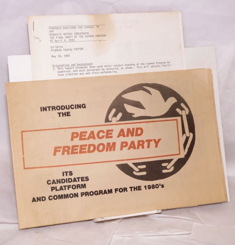 Introducing the Peace and Freedom Party, its candidates, platform, and common program for the 1980s [with associated materials]. Peace, Freedom Party.