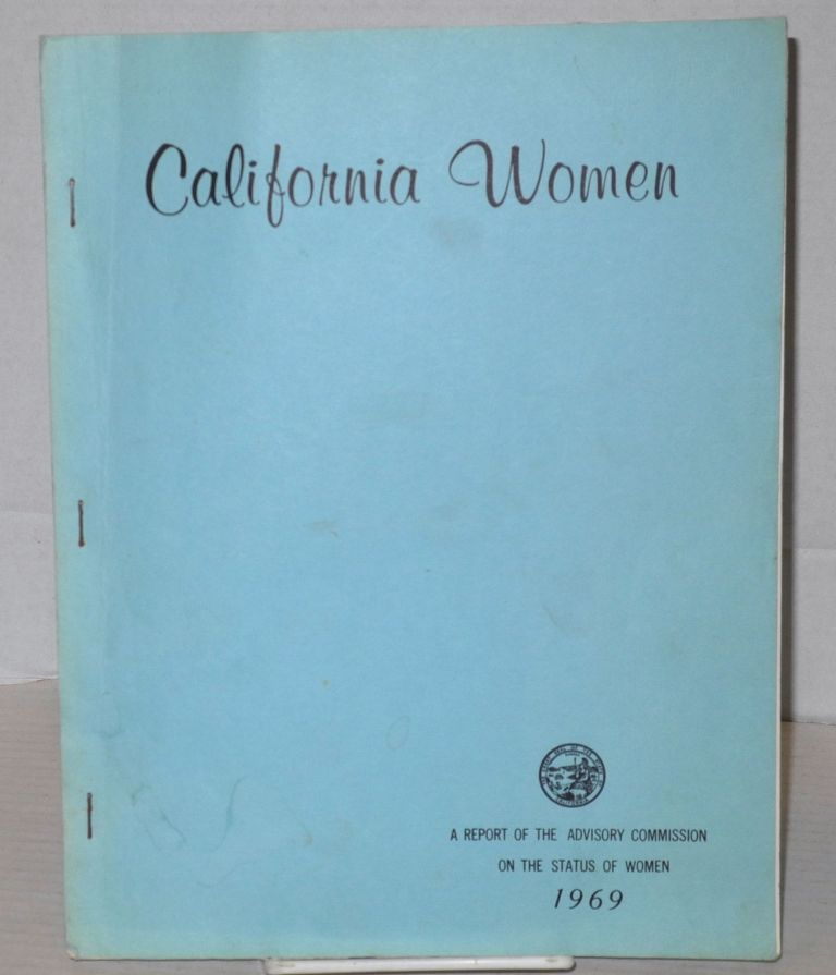 California women: a report of the Advisory Commission on the Status of Women 1969
