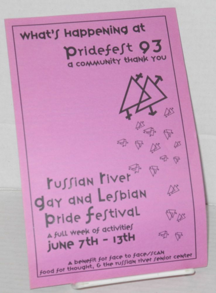 What's happening at Pridefest 93, a community thank you [folded leaflet] Russian River gay and lesbian pride festival, a full week of activities, June 7th - 13th
