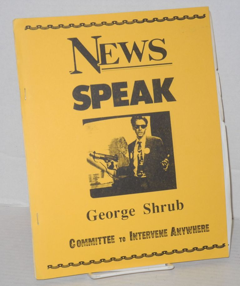 News speak, George Shrub Committee to Intervene Anywhere. Dave Lippman, as George Shrub.