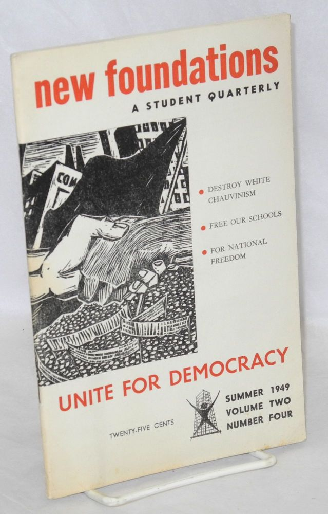 New Foundations: a student quarterly. Volume 2, no. 4 (Summer 1949)