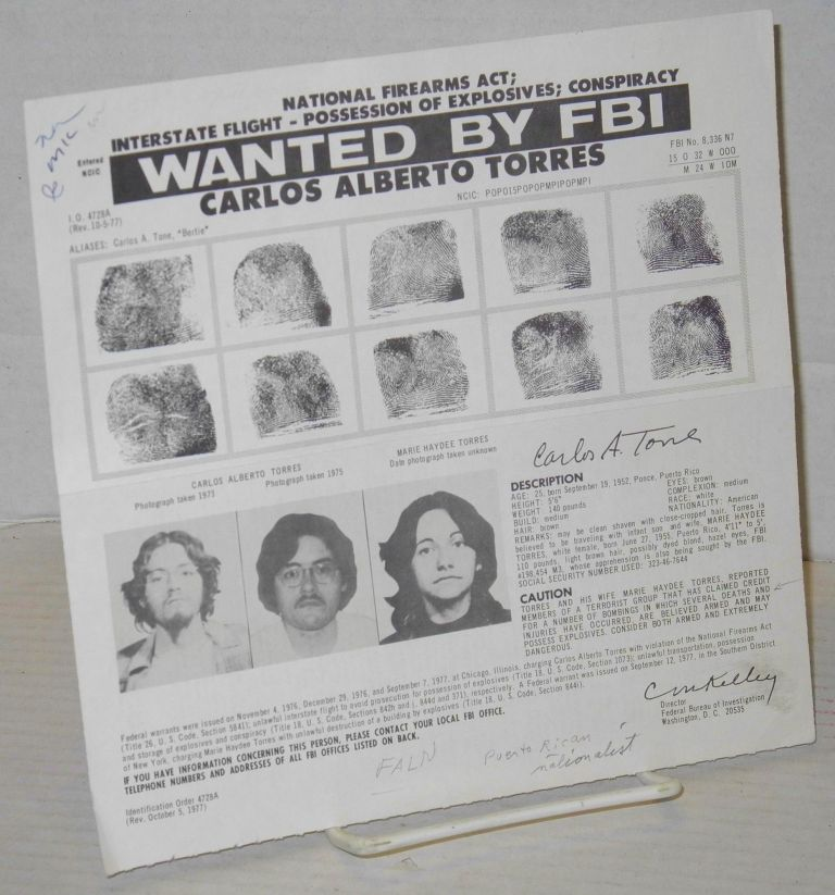 Wanted by FBI: Carlos Alberto Torres National Firearms Act; interstate flight - possession of explosives; conspiracy