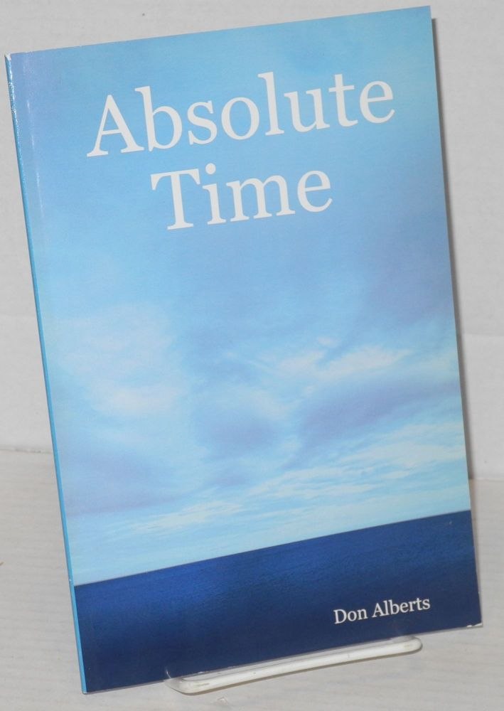 Absolute Time. Don Alberts.