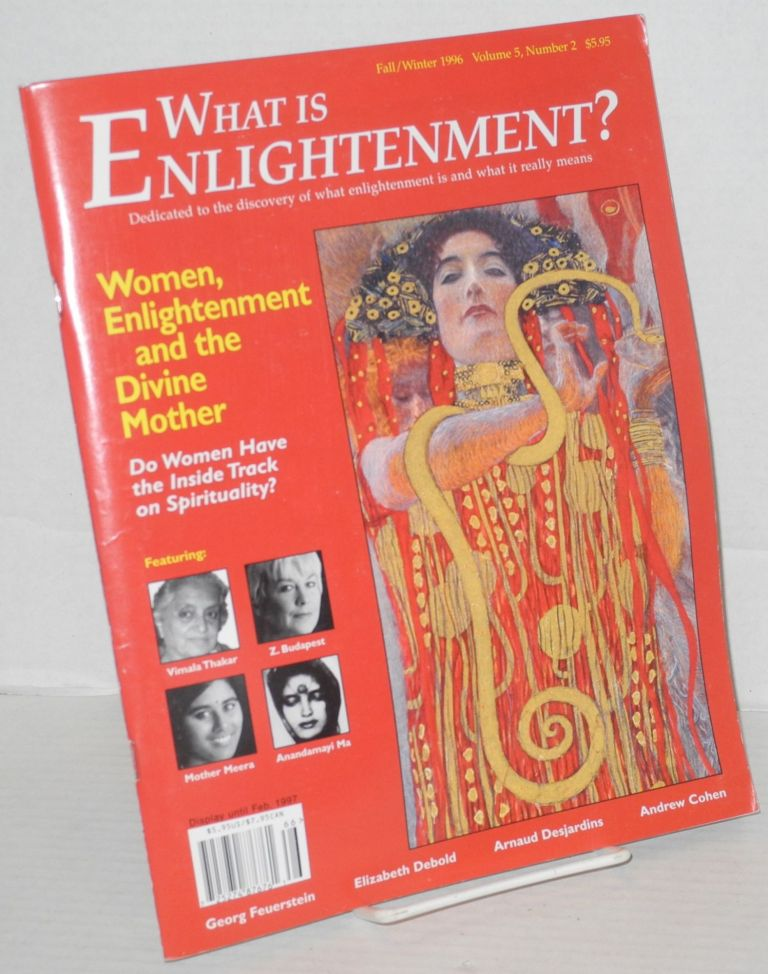 What is Enlightenment? Vol. 5, No. 2, Fall/Winter 1996. Andrew Cohen, founder.