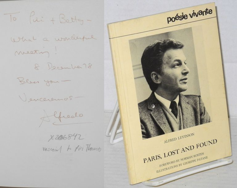 Paris, lost and found. Alfred Levinson, , Norman Rosten, Piri Thomas association Giuseppe Patane.