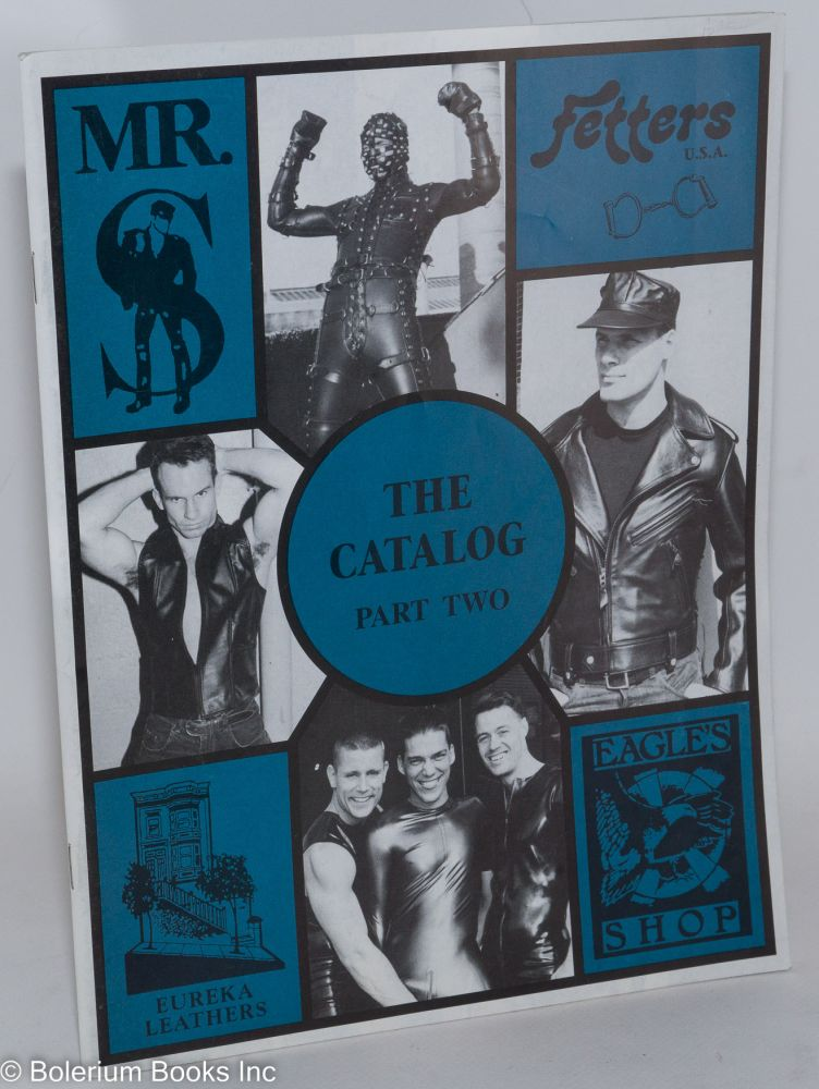Mr. S Leather Company, Fetters, Eureka Leathers & Eagle's Shop: The Catalog part two; with updates, retail price list booklet etc.