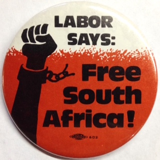 Labor says: Free South Africa! [pinback button]