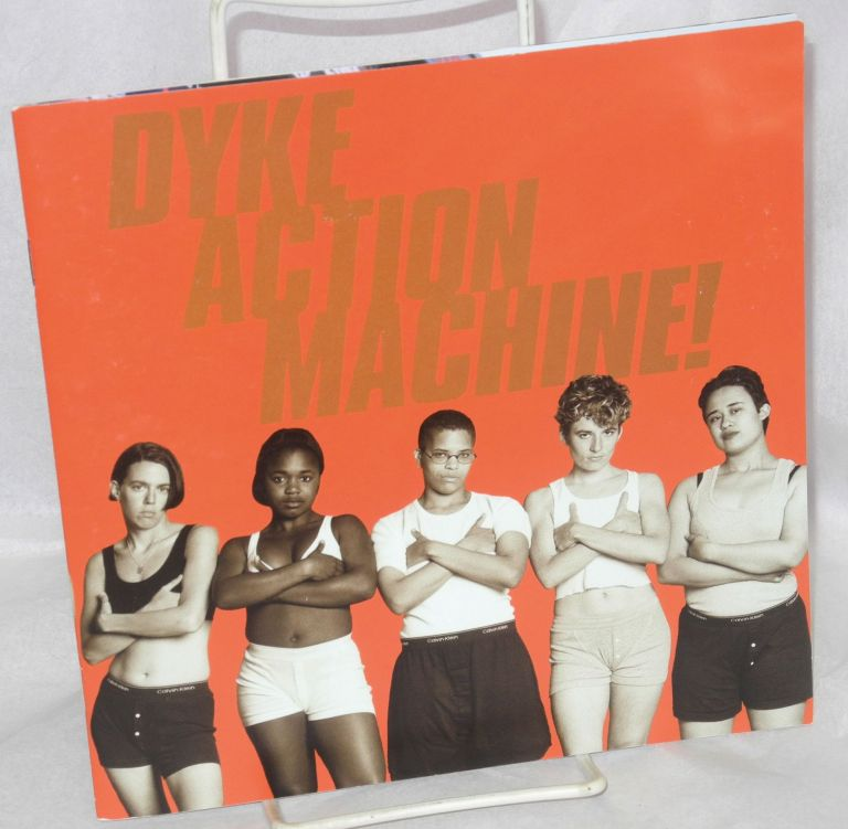 Straight to Hell: 10 years of Dyke Action Machine! [exhibition catalog] May 4 - July 14, 2002. Sue Schaffner, Carrie Moyer.