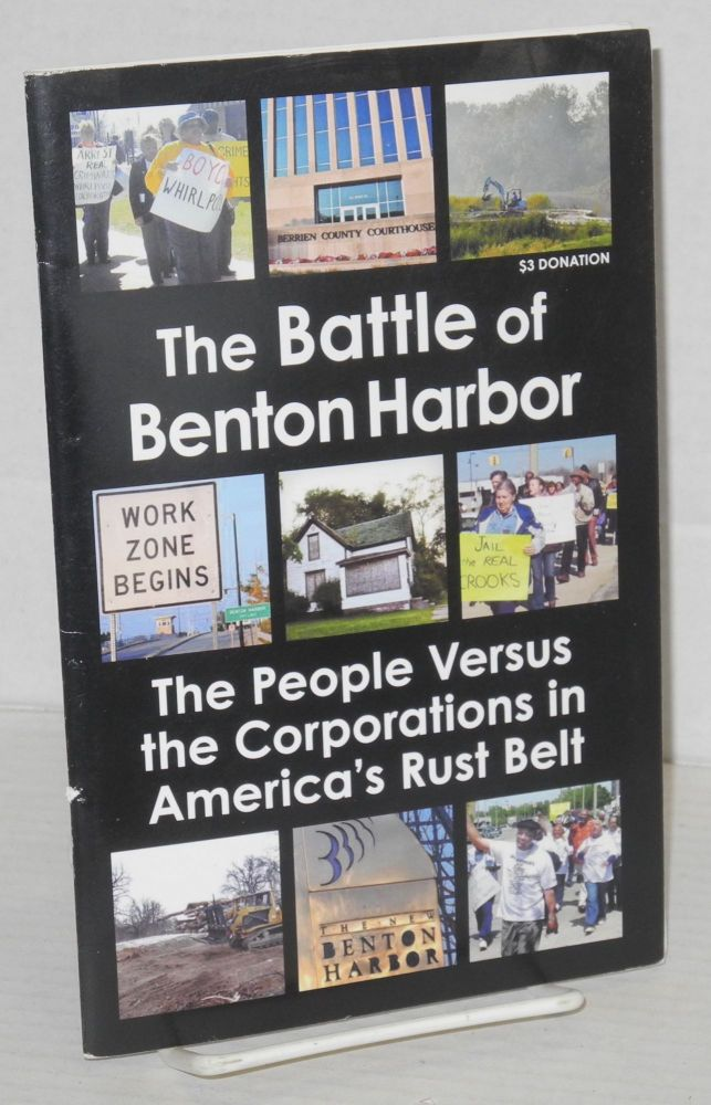 The Battle of Benton Harbor The People Versus the Corporations in America's Rust Belt. People's Tribune, Speakers for a. New America.