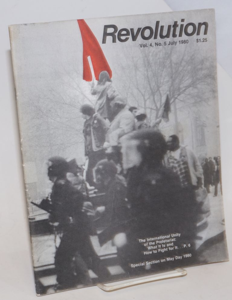 Revolution : organ of the Central Committee of the Revolutionary Communist Party (USA). Vol. 4, no. 5 (actually vol. 5 no. 4, July 1980)