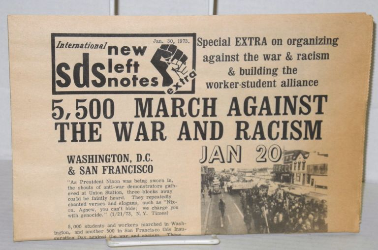 International SDS New Left Notes, Jan. 30, 1973 Special EXTRA on organizing against the war & racism & building the worker-student alliance. Students for a. Democratic Society.