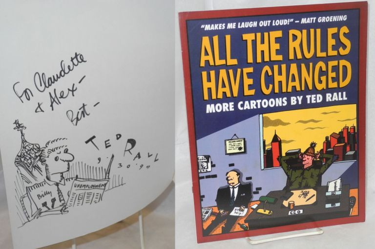 All the Rules Have Changed: More Cartoons by Ted Rall. Ted Rall.