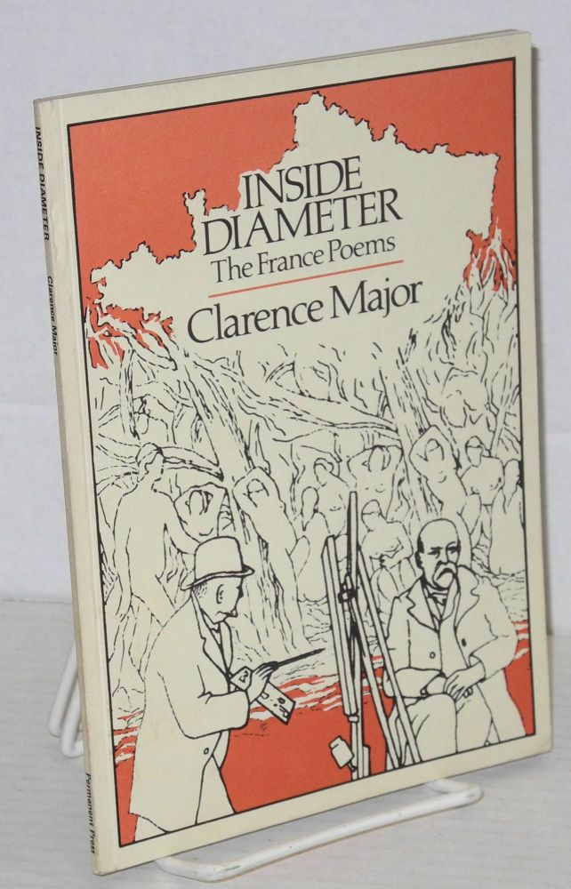 Inside diameter the France poems. Clarence Major.