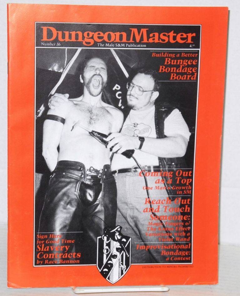 DungeonMaster: the male s&m publication; # 36, January 1989. Anthony F. DeBlase, , Race Bannon.