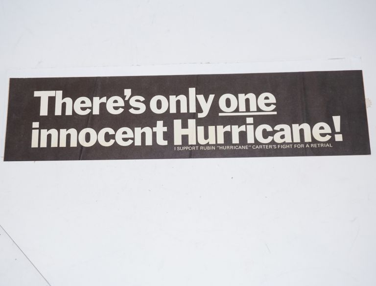 "There's only one innocent Hurricane! I support Rubin ""Hurricane"" Carter's fight for a retrial [bumper sticker]. Rubin ""Hurricane"" Carter."