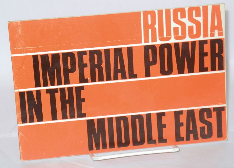 Russia - Imperial Power in the Middle East. Jerusalem Carta, preparer.