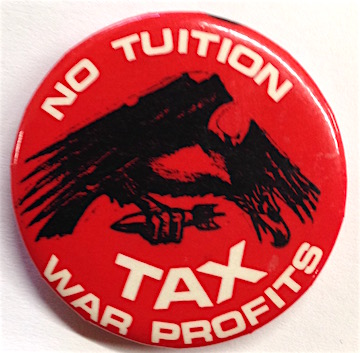 No tuition / Tax war profits [pinback button]
