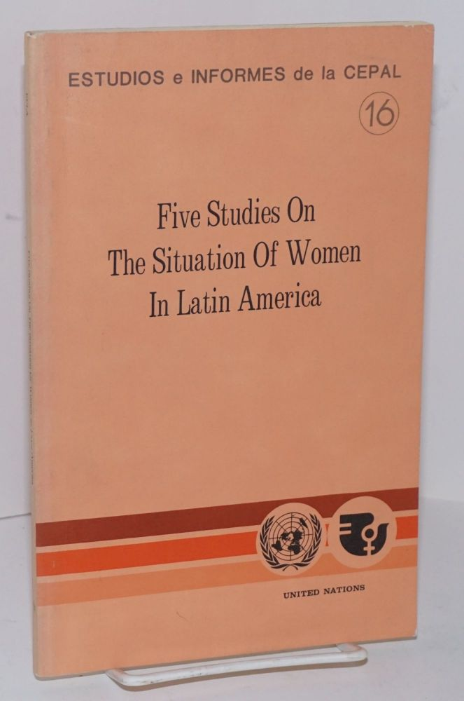 Five studies on the situation of women in Latin America