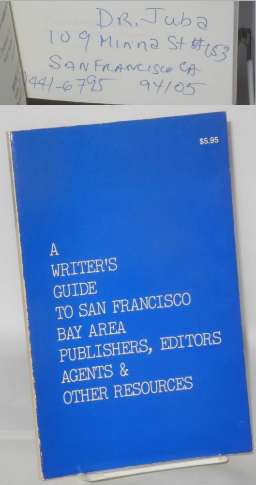 A writer's guide to San Francisco Bay Area publishers, editors, agents & other resources. Adenrele Ashamu Iposu.
