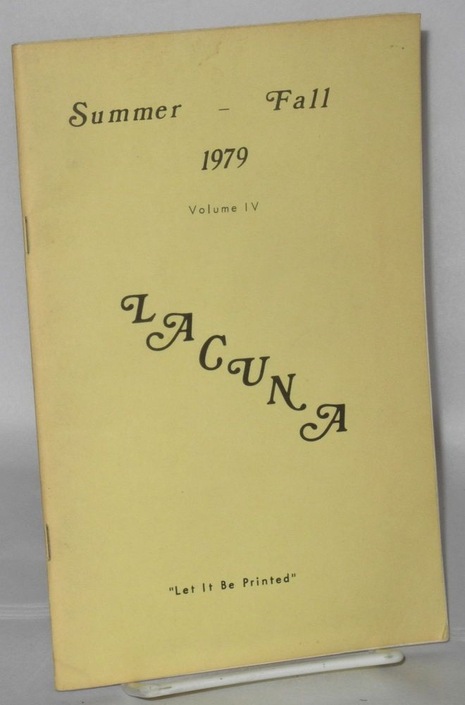 Lacuna: let it be printed; volume 4, summer-fall 1979. Beth Ivie, Lea Davis.