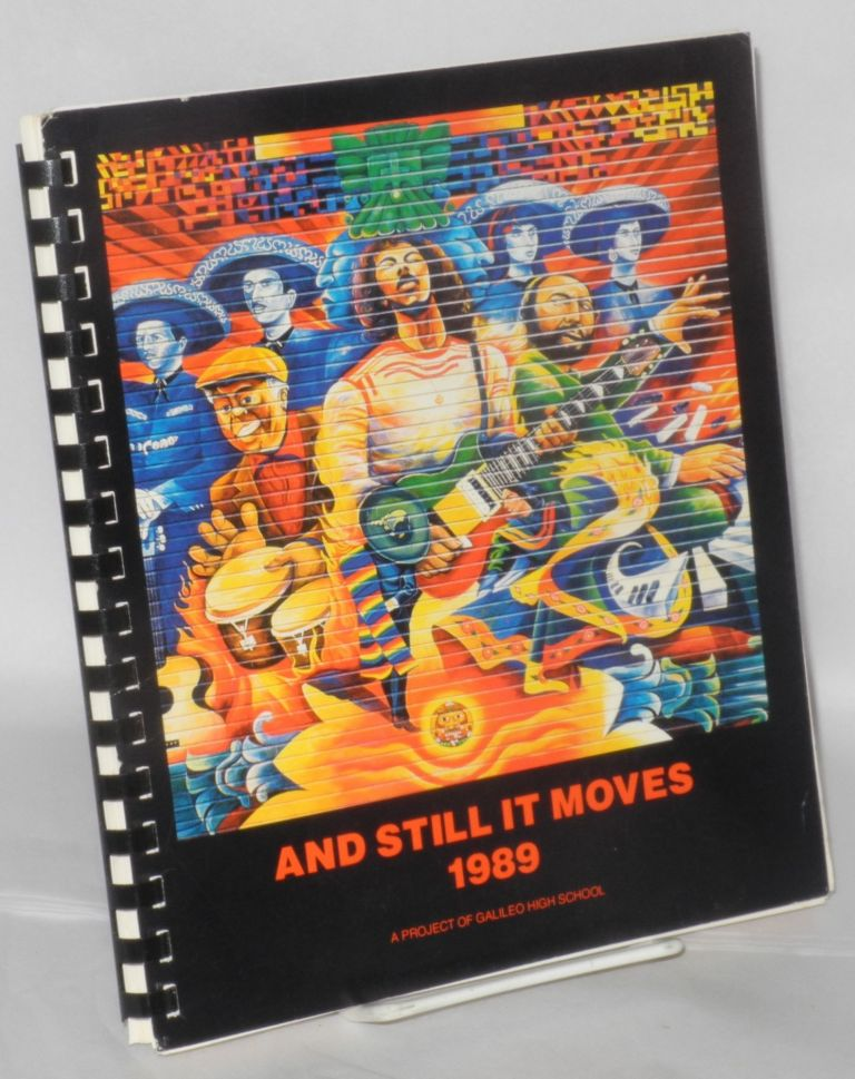 And Still It Moves; 1989, the Year of the Snake San Francisco literary calendar, a book of days and cultures