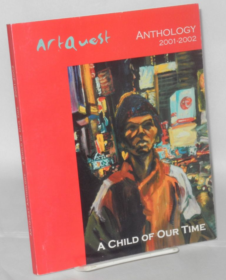 A child of our time Artquest anthology volume 3; 2001-2002