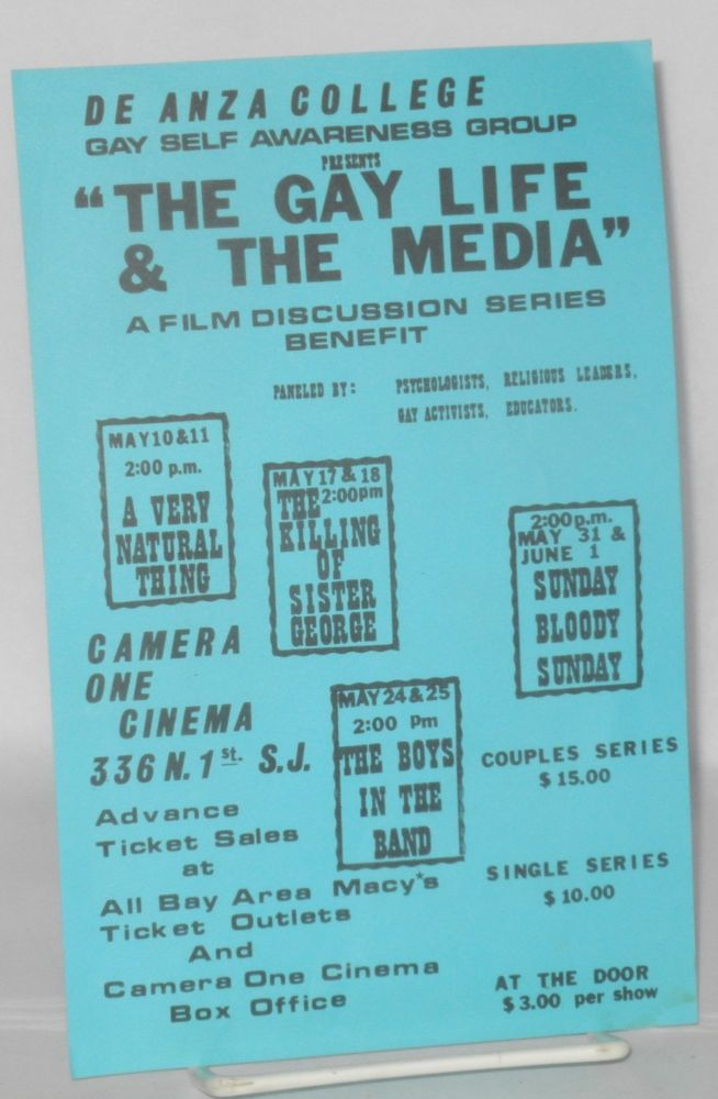 The gay life & the Media: a film discussion series benefit [leaflet]. De Anza College Gay Self Awareness Group.